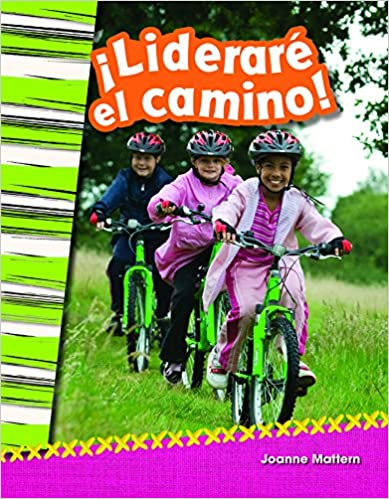 Descarga gratuita de libros electrónicos en línea Liderare El Camino! (I'll Lead the Way!) (Spanish Version) (Grade 2) (Civismo / Social Science) PDF 149380541X