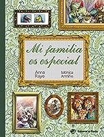 Mi Familia Es Especial: Libro Para Niños Sobre