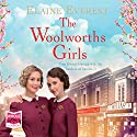 The Woolworths Girls Audiobook by Elaine Everest Narrated by Annie Aldington