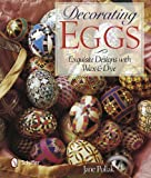 img - for Decorating Eggs: Exquisite Designs with Wax & Dye by Jane Pollak (2014-06-28) book / textbook / text book