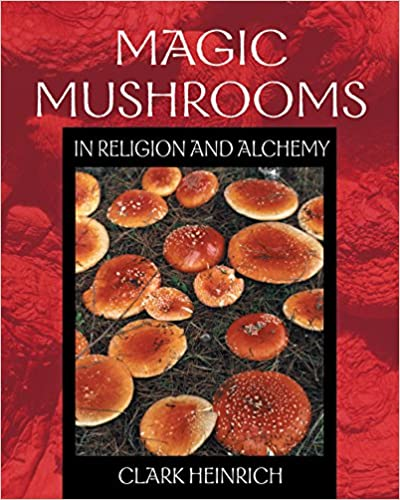 Amazon Magic Mushrooms In Religion And Alchemy 9780892819973