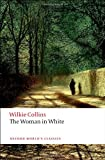The Woman in White, Wilkie Collins, 0192834290