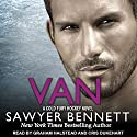 Van: Cold Fury Hockey, Book 9 Audiobook by Sawyer Bennett Narrated by Graham Halstead, Cris Dukehart