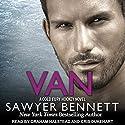 Van: Cold Fury Hockey, Book 9 Hörbuch von Sawyer Bennett Gesprochen von: Cris Dukehart, Graham Halstead