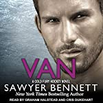 Van: Cold Fury Hockey, Book 9 | Sawyer Bennett