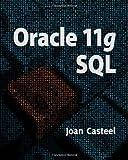 Oracle 11G: SQL