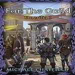 For the Guild: Emerilia, Book 3 | Michael Chatfield