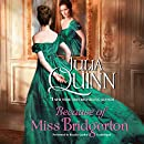 Because of Miss Bridgerton  (Bridgerton Series)