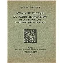 Inventaire critique du fonds Blancheton de bibliothèque du Conservatoire de Paris