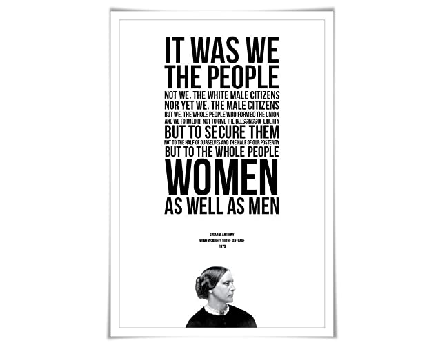 Amazon Susan B Anthony Speech Quote Art Print 60 Sizes Unique Women's Rights Quotes