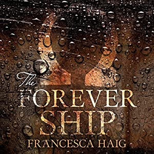 The Forever Ship Audiobook