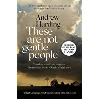 """These Are Not Gentle People: As heard on BBC R4 as """"BLOOD LANDS"""""""