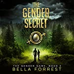 The Gender Secret: The Gender Game, Book 2 | Bella Forrest
