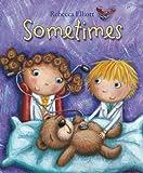 Sometimes, Rebecca Elliott, 0745962971