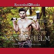 Need You Now | Nicole Helm