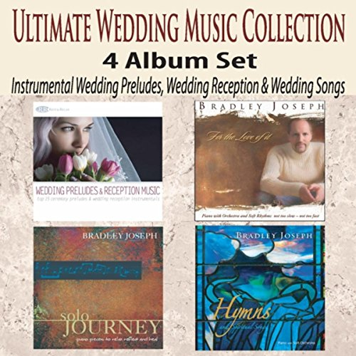 Instrumental Wedding Songs: Ultimate Wedding Music Collection 4 Album Set