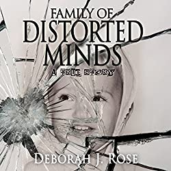 Family of Distorted Minds