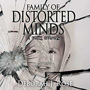 Family of Distorted Minds Audiobook