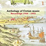 Anthology of Cretan Music Vol. 1 Recordings 1926 - 1952 /Greek phonograph