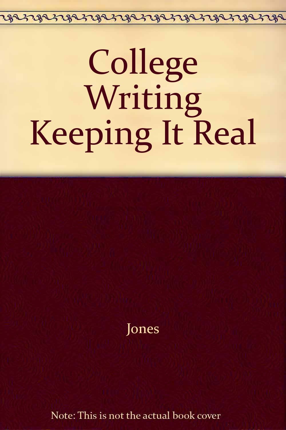 Read Online College Writing Keeping It Real ebook