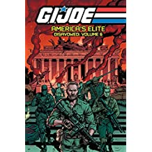 G.I. JOE America's Elite: Disavowed Volume 6