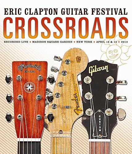 Crossroads Guitar Festival 2013 [Blu-ray]