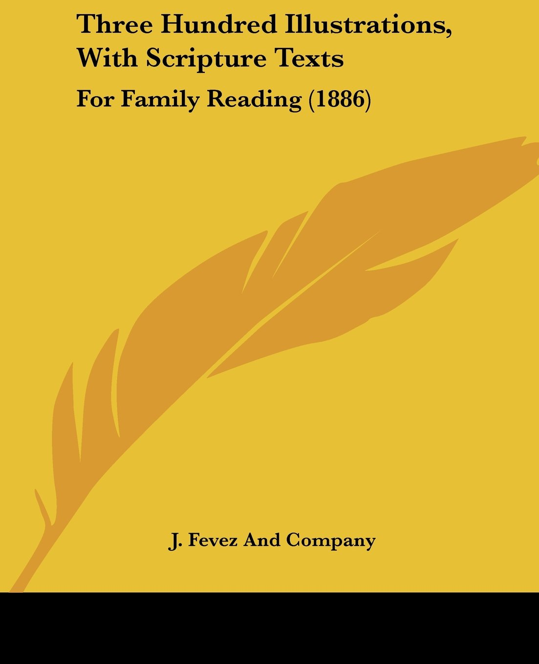 Download Three Hundred Illustrations, With Scripture Texts: For Family Reading (1886) pdf epub
