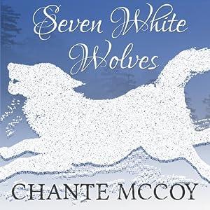Seven White Wolves Audiobook