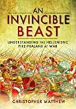 An Invincible Beast: Understanding the Hellenistic Pike Phalanx in Action