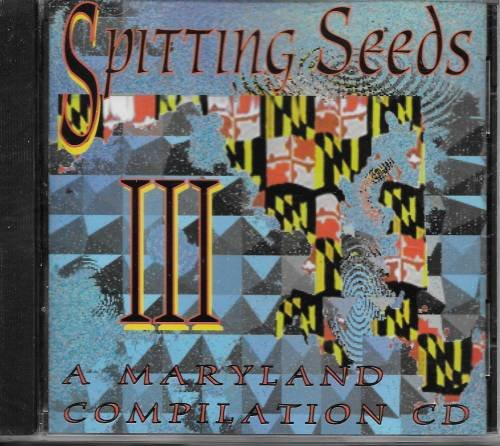 Price comparison product image Spitting Seeds III - A Maryland Compilation CD