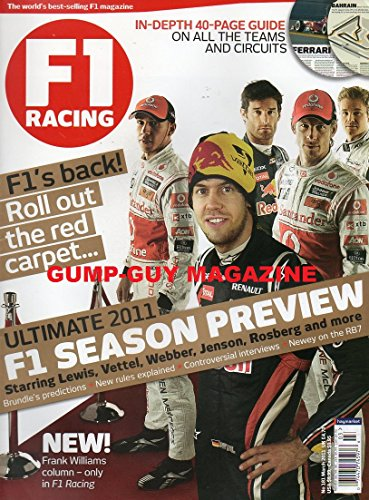F1 Racing March 2011 UK Magazine IN-DEPTH 40-PAGE GUIDE ON ALL THE TEAMS & CIRCUITS Controversial Interview A PORTRAIT OF FERNANDO ALONSO, THE GRID'S MOST RUTHLESS DRIVER ()
