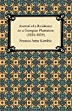 Journal of a Residence on a Georgian Plantation, Frances Anne Kemble, 142094441X