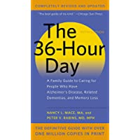 The 36-Hour Day, 5th Edition: A Family Guide to Caring for People Who Have Alzheimer's Disease, Related Dementias, and Memory Loss