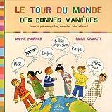 vignette de 'Le tour du monde des bonnes manières (Sophie Fournier)'