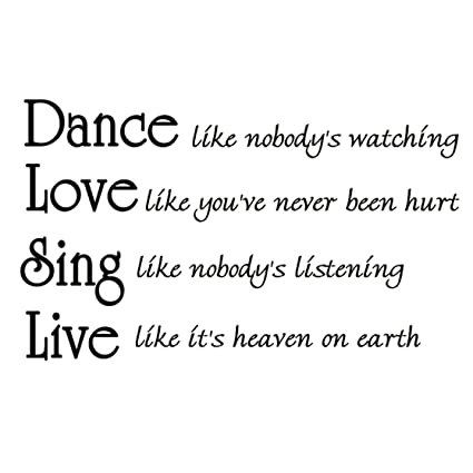 Amazon Dance Like Nobodys Watching Inspirational Wall Quotes Extraordinary Inspirational Dance Quotes