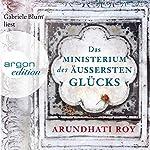 Das Ministerium des äußersten Glücks | Arundhati Roy
