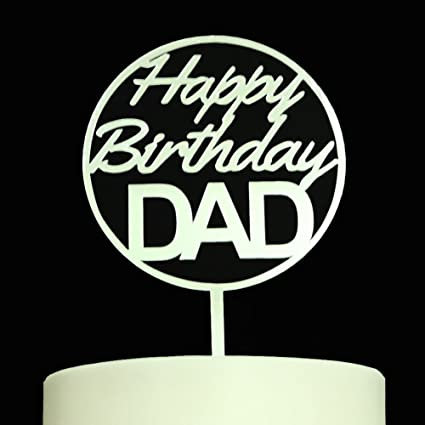 Image Unavailable Not Available For Color Happy Birthday DAD