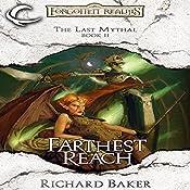 Farthest Reach: Forgotten Realms: The Last Mythal, Book 2 | Richard Baker