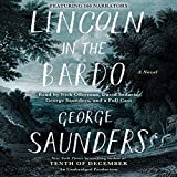 Lincoln in the Bardo: A Novel (audio edition)