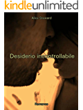 Desiderio Incontrollabile