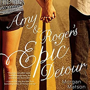 Amy and Roger's Epic Detour | Livre audio