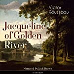 Jacqueline of Golden River | Victor Rousseau