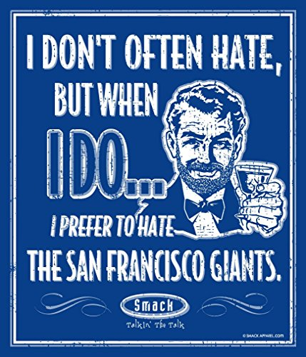 Smack Apparel Los Angeles Dodgers Fans. I Prefer to Hate The San Francisco Giants 12'' X 14'' Metal Man Cave (Dodgers Street Sign)