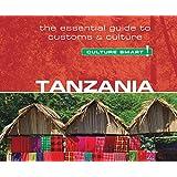 Culture Smart! Tanzania: The Essential Guide to Customs & Culture