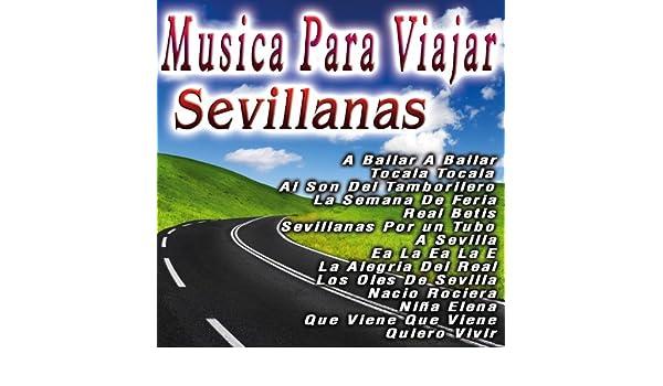 Musica Para Viajar Sevillanas by Coro Rociero De Sevillanas on Amazon Music - Amazon.com