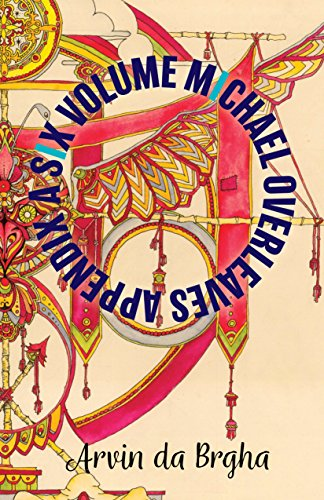 A Six Volume Michael Overleaves Appendix: Volume - Michael Arvin