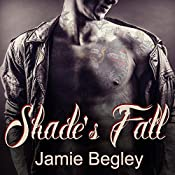 Shade's Fall: Last Riders, Book 4 | Jamie Begley
