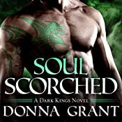 Soul Scorched: Dark Kings, Book 6 | Donna Grant