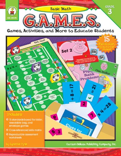 Basic Math G.A.M.E.S., Grade 3: Games, Activities, and More to Educate Students