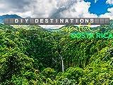 DIY Destinations - Costa Rica